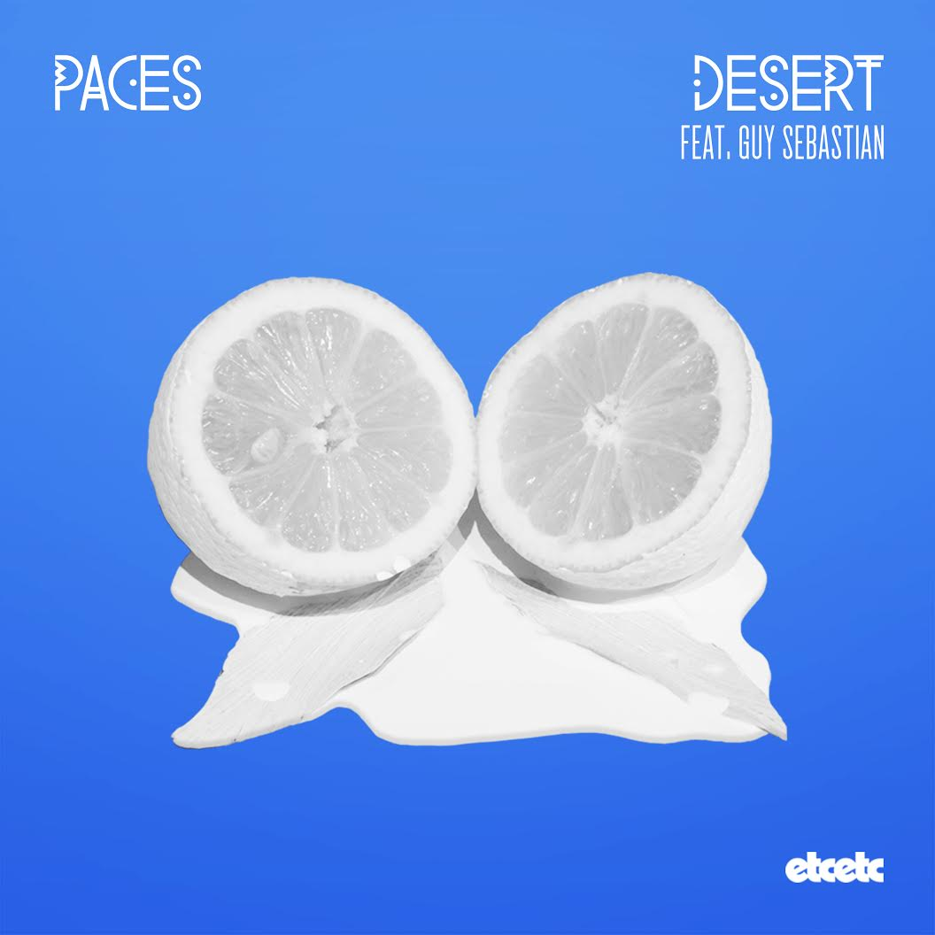 Paces - Desert ft Guy Sebastian