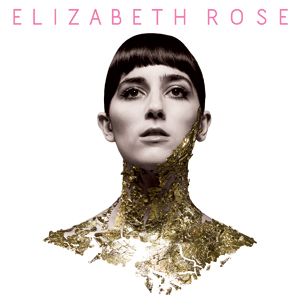 Elizabeth Rose - Only Me feat. VCS