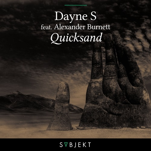 Dayne S ft. Alexander Burnett - Quicksand