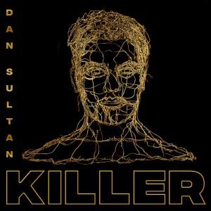 Dan Sultan - Killer