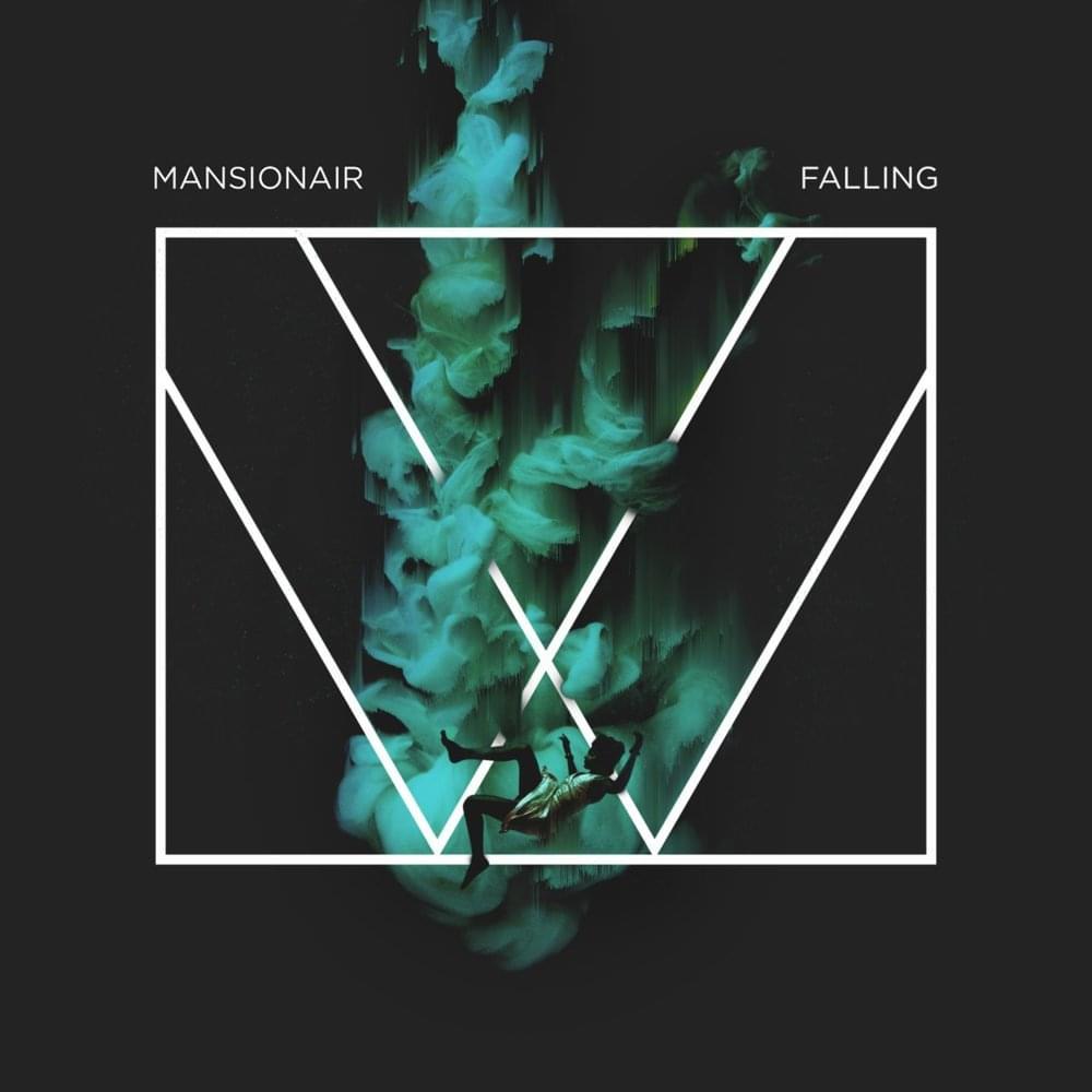 Mansionair - Falling Down