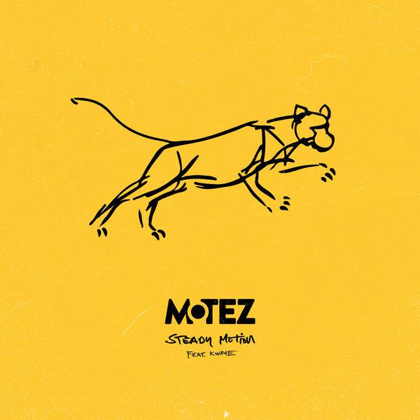 Motez - Steady Motion
