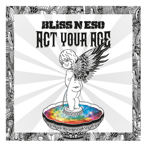 Bliss n Eso - Act Your Age ft. Bluejuice